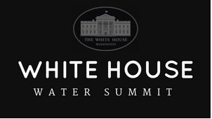 On World Water Day, White House Holds Water Summit
