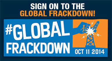 October 11: 2014 Global Frackdown